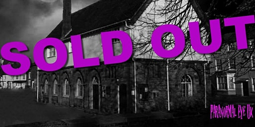 Sold Out Alcester Town Hall Ghost Hunt Paranormal Eye UK