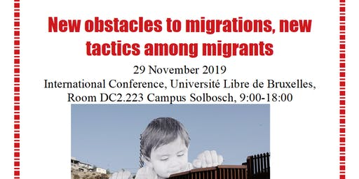 """New obstacles to migrations, new tactics among migrants"" Conference"