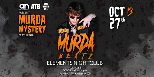 Murda Mystery-Oct 27th at Elements All Ages/19+ VIP