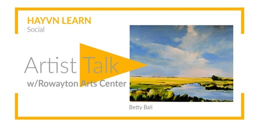 ARTISTS TALK - Rowayton Arts Center Show @HAYVN