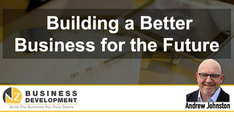 Building a Better Business for the Future tickets