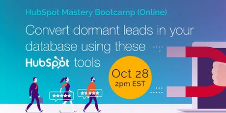 HubSpot Mastery Bootcamp (Online Event) tickets