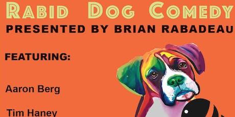 Rabid Dog Comedy tickets
