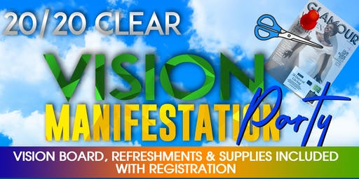 20/20 Clear Vision Manifestation Party