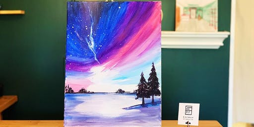 THINGS TO DO -PAINT & SIP EVENT: AURORA