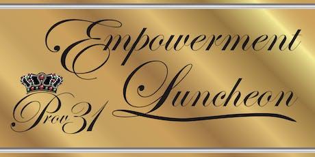 PROV 31 EMPOWERMENT LUNCHEON tickets