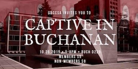 UBC CSA: Captive in Buchanan tickets