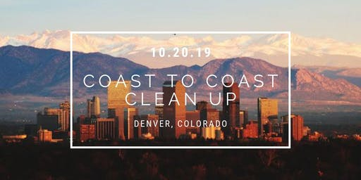 Coast To Coast Clean Up: Denver