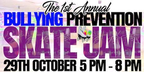 The 1st Annual Bullying Prevention Skate Jam tickets