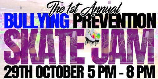 The 1st Annual Bullying Prevention Skate Jam