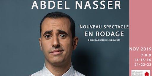 Abdel Nasser - Nouveau spectacle en rodage