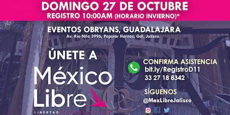 Asamblea Fundacional México Libre en Guadalajara - Distrito 11 boletos