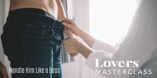 Curiously Playful  - Handle Him Like a Boss (3-hr for women)