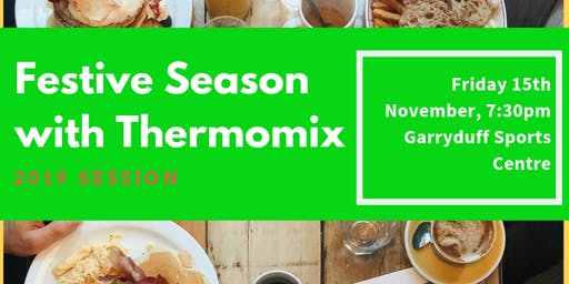 Festive Season with Thermomix 2019