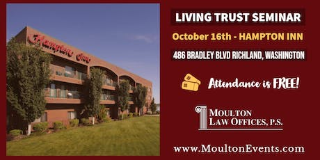 Living Trust Seminar @ Hampton Inn by Hilton Richland/Tri-Cities tickets