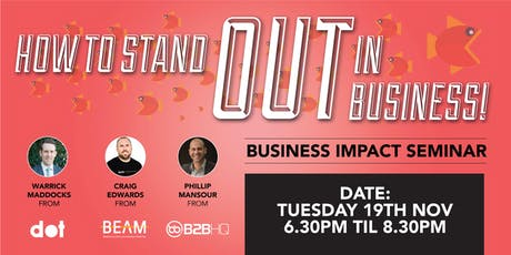 How to Stand Out in Business - 2hr Seminar & Networking tickets