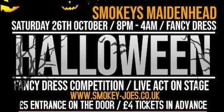 SMOKEYS HALLOWEEN SPECIAL / SATURDAY 26TH OCTOBER TICKET tickets