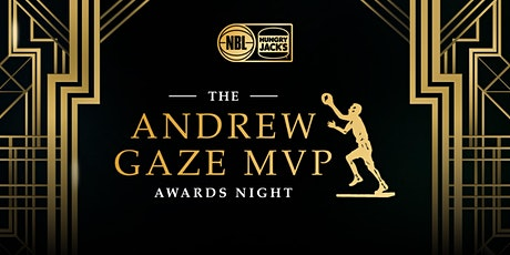 The 2020 NBL Andrew Gaze MVP Awards Night, presented by Hungry Jacks tickets