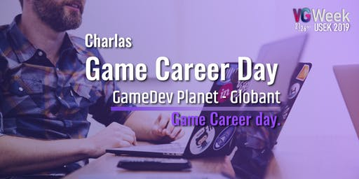 Charlas - Game career day - VG weeek 2019