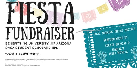 Fiesta Fundraiser for DACA Student Scholarships  tickets