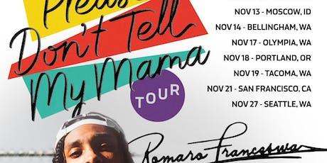 Romaro Franceswa / Perry Porter (Spokane) tickets