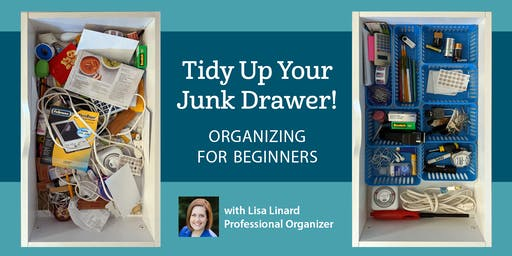 Tidy Up Your Junk Drawer! Organizing for Beginners