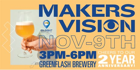 Makers Vision: On-Sight Safety Optics 2 Year Anniversary tickets