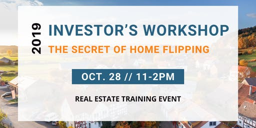 THE SECRET TO HOME FLIPPING TRAINING EVENT