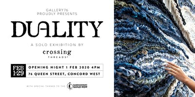 'DUALITY' - Opening Night 2020 - A Solo Exhibition by Crossing Threads®