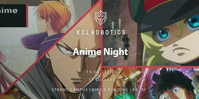 KCL Robotics Anime Night