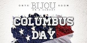 BIJOU ON A SUNDAY: COLUMBUS DAY WKND EDITION
