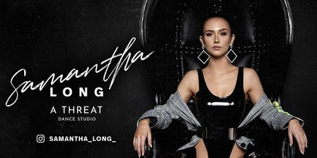 A THREAT Heels Class with Samantha Long - All Levels & sneakers Welcome tickets