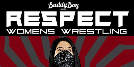 Respect Women's  Wrestling Vol. 10 tickets