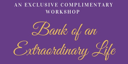 Bank of an Extraordinary Life