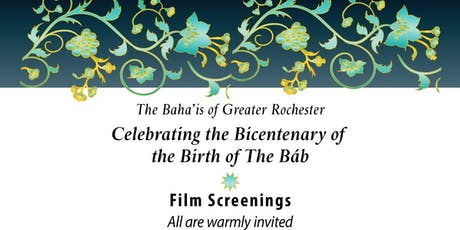 Celebrating the Birth of the Bab: Film Screenings tickets