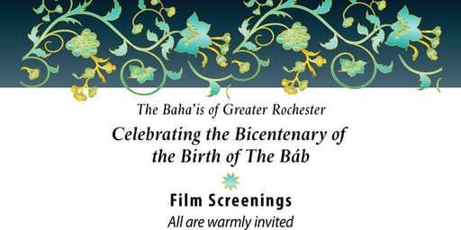 Celebrating the Birth of the Bab: Film Screenings