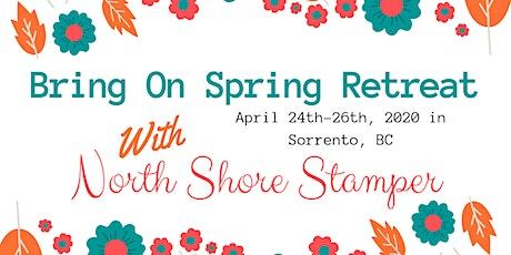Bring On Spring Retreat tickets
