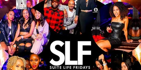 ATLANTA'S #1 FRIDAY NIGHT AT SUITE FOOD LOUNGE  tickets