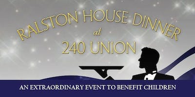 Ralston House Benefit Dinner at 240 Union