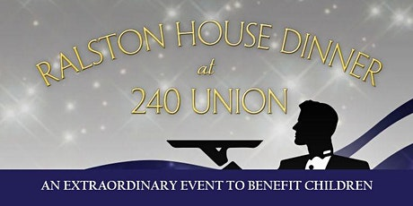Ralston House Benefit Dinner at 240 Union tickets