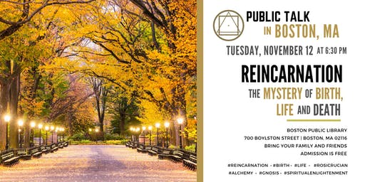 "Public Talk in Boston - ""Reincarnation - The Mystery of Birth, Life and Death"""