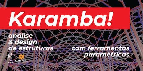 Karamba! Análise e design de estruturas com ferramentas paramétricas ingressos