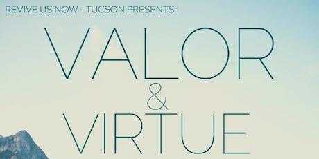 Valor & Virtue tickets