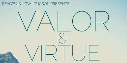 Valor & Virtue