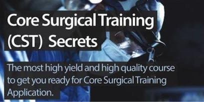 Core Surgical Training (CST) Secrets
