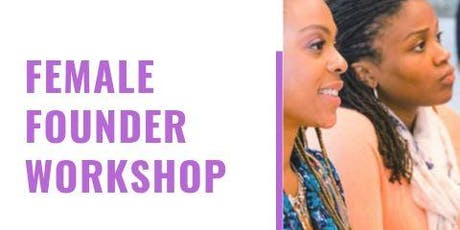 Stuck in a Funk? A Workshop for Female Founder tickets