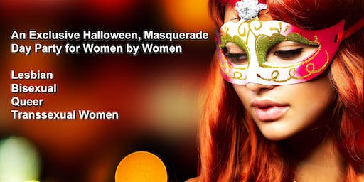 LGBTQ Women Exclusive Halloween Masquerade, Sunset Day Party & Soiree