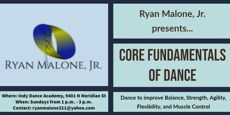 Core Fundamentals of Dance- Early Bird Special tickets