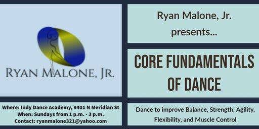 Core Fundamentals of Dance- Early Bird Special