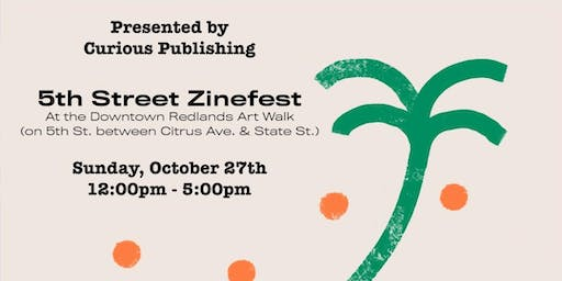5th Street Zinefest at Downtown Redlands Art Walk